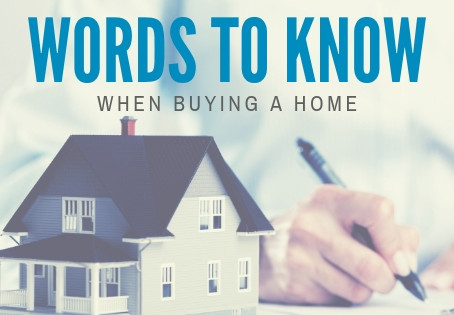 Words To Know When Buying a Home