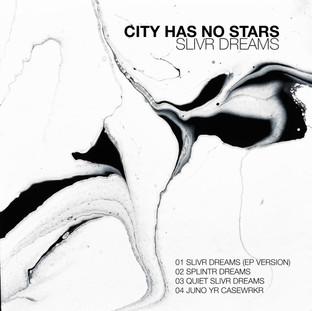 CITY HAS NO STARS (EP)