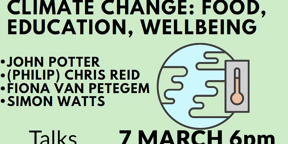 Climate Change: Food, Education and Wellbeing
