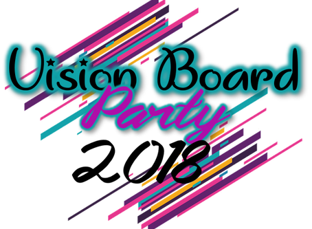 2018 Vision Board Party - Why YOU Should Have Been HERE…