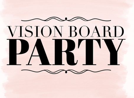 3rd Annual Vision Board Experience - It Keeps Getting Better!