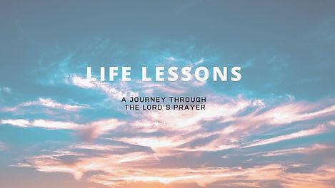 Life Lessons Sermon Series Source Church
