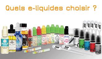 Bien choisir ses e-liquides pour e-cigarette : Conseils, trucs et astuces