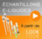 Echantillons Eliquides : vente à l'unité d'eliquides de 2ml