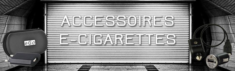 Accessoires E-cigarettes : Chargeurs, adaptateurs, étui de rangement...