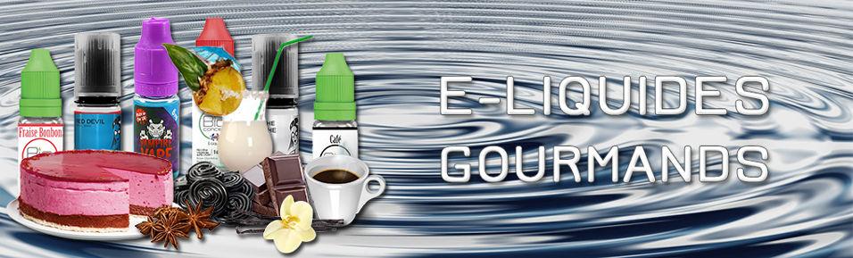 E-liquides saveurs gourmandes : A partir de 4,79€
