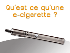 Qu'est ce qu'une e-cigarette ?