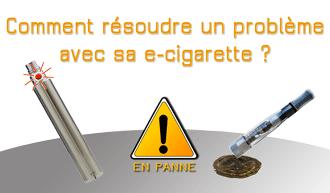 Comment résoudre un problème avec sa e-cigarette : fuite clearomiseur, batterie qui ne marche plus, e-liquide au goût de brûlé, résistance encrassée...
