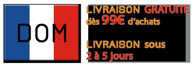 Livraison Gratuite vers les DOM dès 99€ et livraison sous 2 à 5 jours