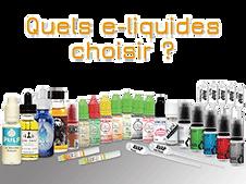 Quels e-liquides choisir ?