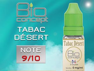 Test e-liquide BIO CONCEPT TABAC DESERT : Un tabac blond doux à base végétale très bien réussi. Note