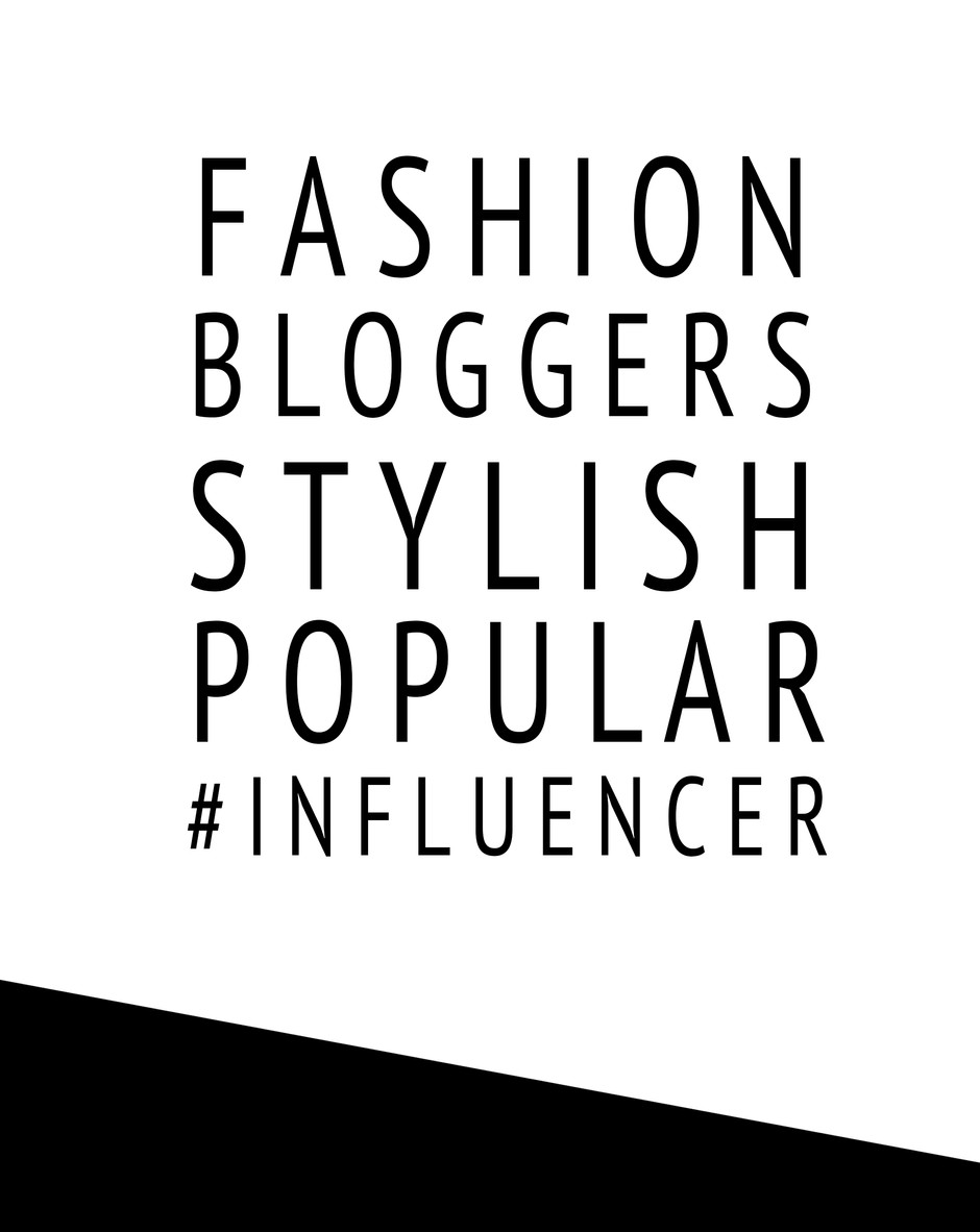FASHION BLOGGERS INFLUENCER