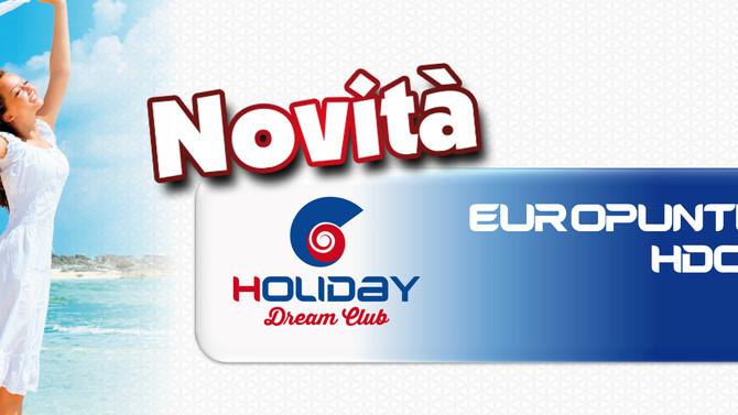 """I Buoni Holiday Dream Club si rinnovano e arrivano gli """"Europunti""""!"""