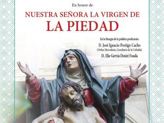 Solemne Quinario en honor de Nuestra Señora la Virgen de la Piedad.