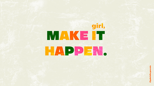 Make it Happen PC-WALLPAPER1.png