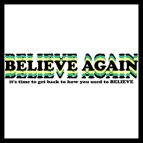 Believe Again- Pastor Briggs