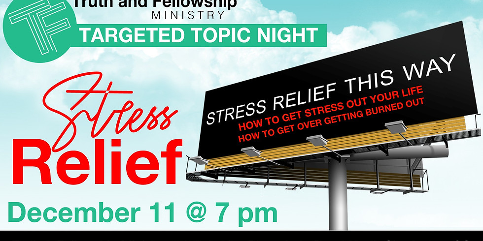 Targeted Topic Night- Stress Relief