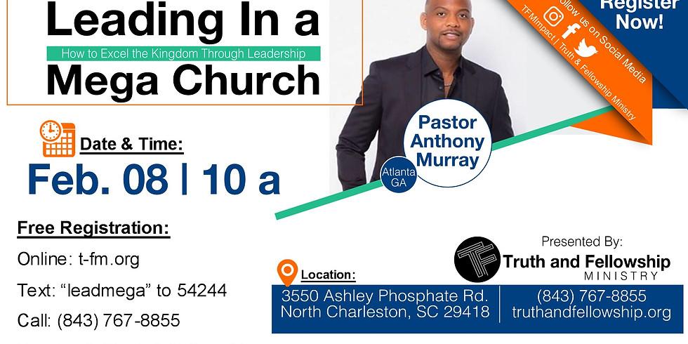Leading in a Mega Church