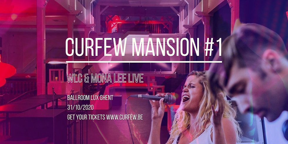 Curfew Mansion #1 with WLC & Mona Lee LIVE