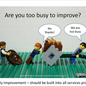It's never too late for applying Quality Improvement Techniques - Think Quality!