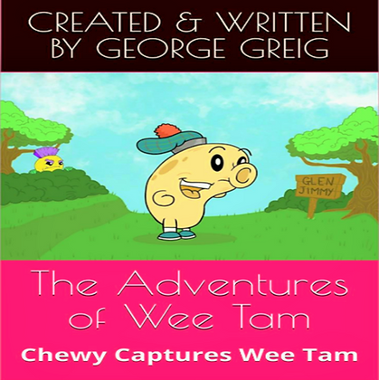 The Adventures of Wee Tam