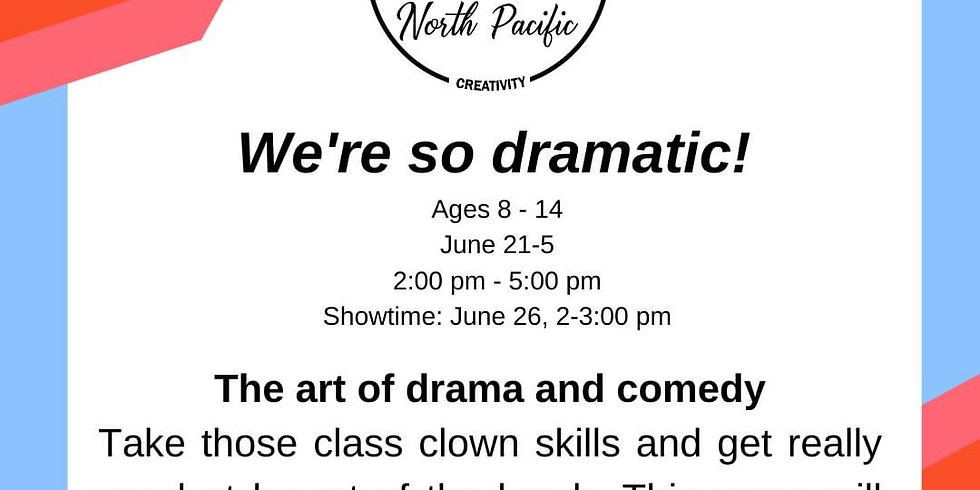 We're So Dramatic: The Camp
