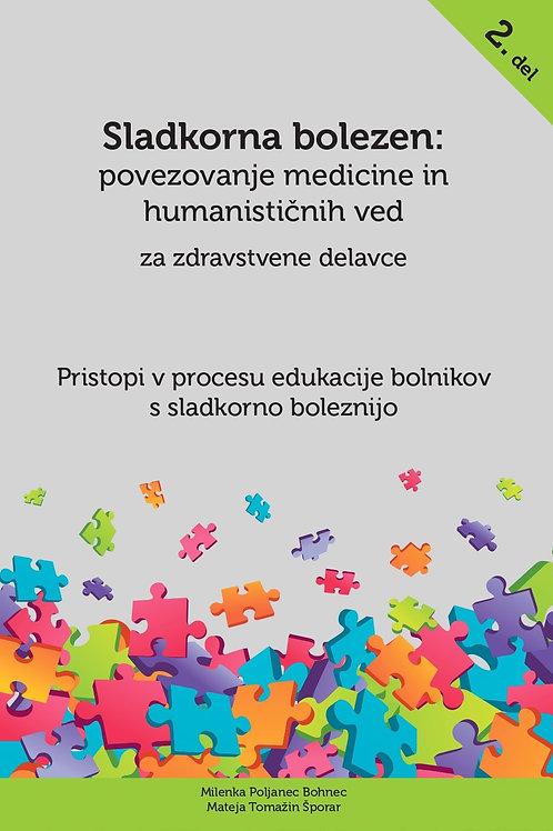 Pristopi v procesu edukacije bolnikov s sladkorno boleznijo