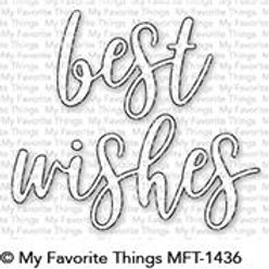 MFT -Best Wishes Die
