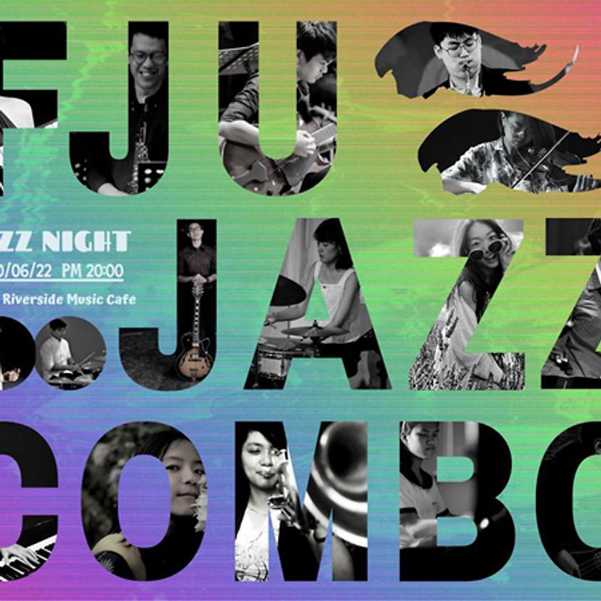 Jazz Night:FJU Jazz Combo