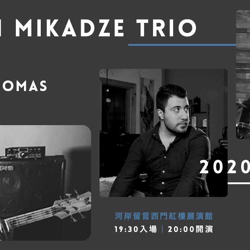Giorgi Mikadze Trio  Feat.  Bs 甯子達  Dr John Thomas