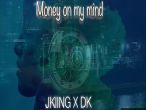 "Jkiing and his new Single ""Money on My Mind"""