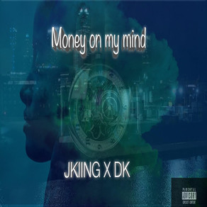 """Jkiing and his new Single """"Money on My Mind"""""""