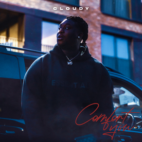 Cloudy - Comfort You OUT NOW!