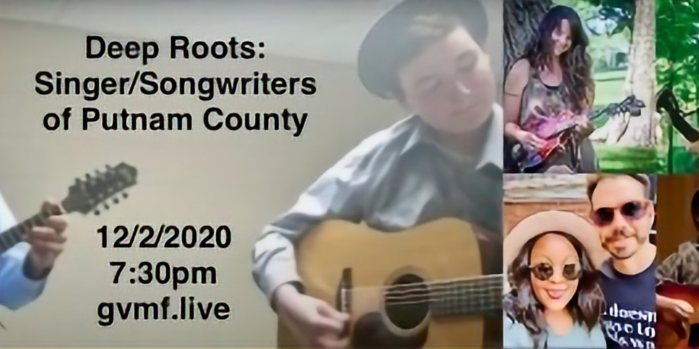 Deep Roots: Singer/Songwriters of Putnam County