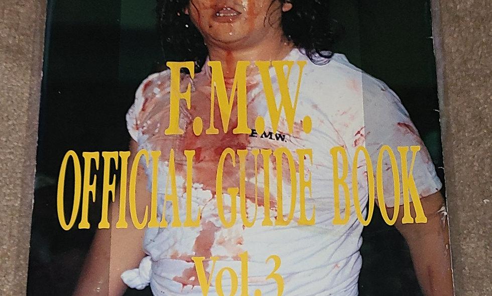 FMW - Official Guide Book 1993 : Vol. 3 - Deathmatch Wrestling Onita