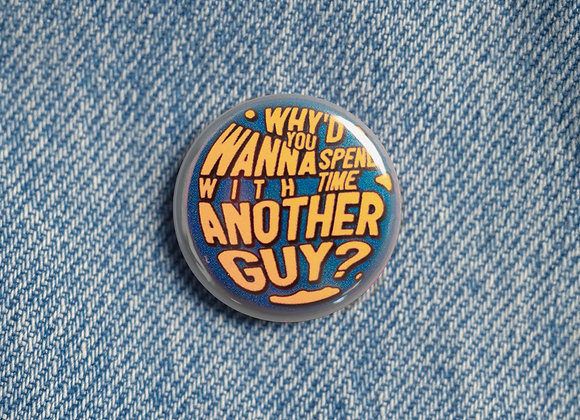 'Another Guy' Badge