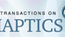 IEEE Transactions on Haptics: Submission Deadline Extended
