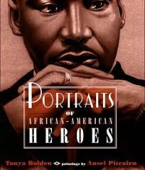 Portraits of African-American Heroes Book Review (From the Bookshelf of Kiarra Lynn Smith)