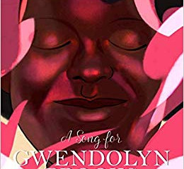 A Song for Gwendolyn Brooks Book Review