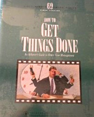 How to Get Things Done: an Achiever's Guide to Better Time Management (Sixty-Minute Training Series)