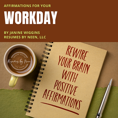 Affirmations For Your Workday