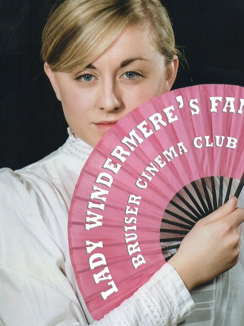 Bruiser Cinema Club: Lady Windermere's Fan