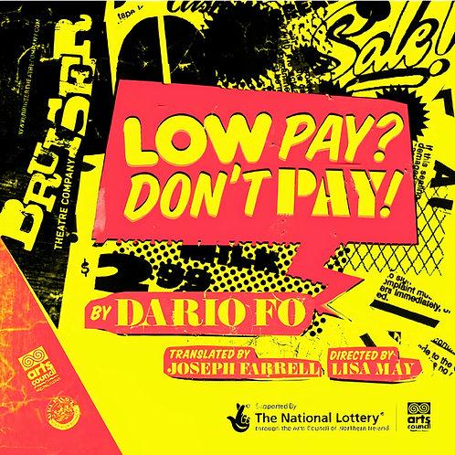 Bruiser Cinema Club: Low Pay? Don't Pay!