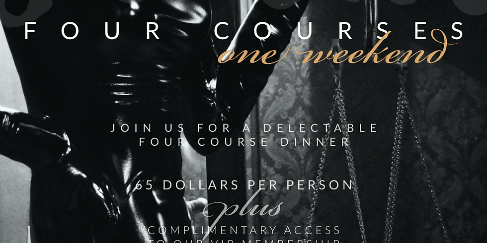 FOUR COURSE DINNER  SERIES / Saturday Evening