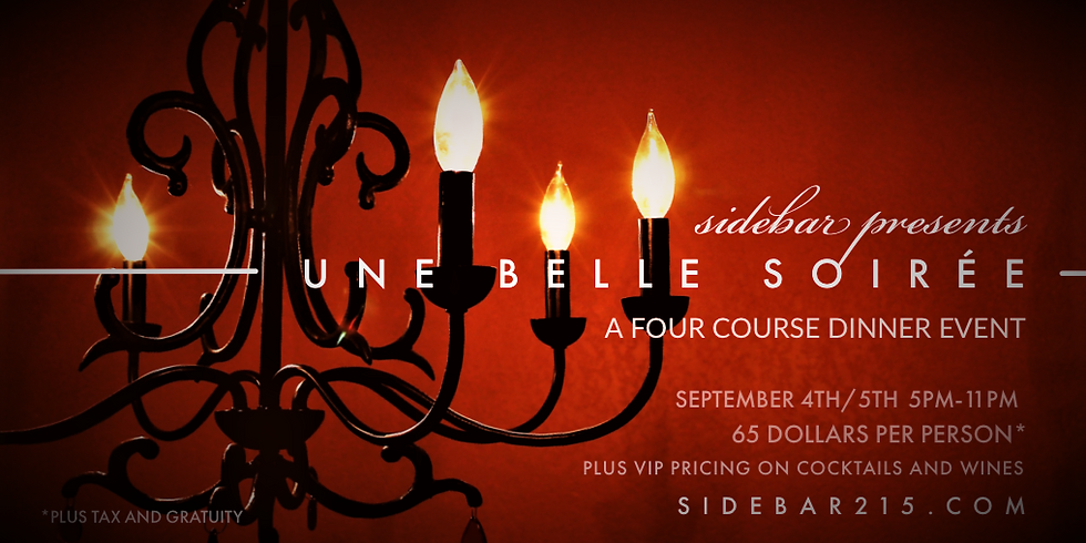 Une Belle Soiree / Four Course Dinner Event / Saturday Evening