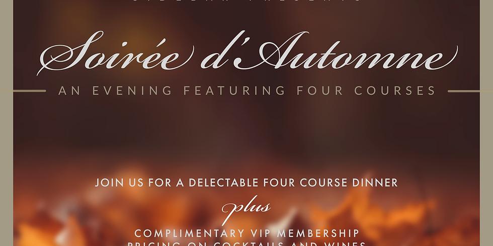Soriée d'Automne / Four Course Dinner Event / Saturday Evening
