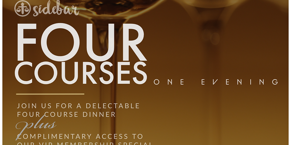 FOUR COURSE DINNER  SERIES / Friday Evening