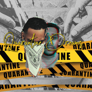 QUARANTINE DREAMS