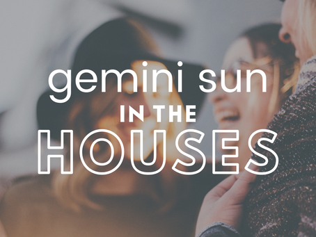 Gemini Sun In The Houses