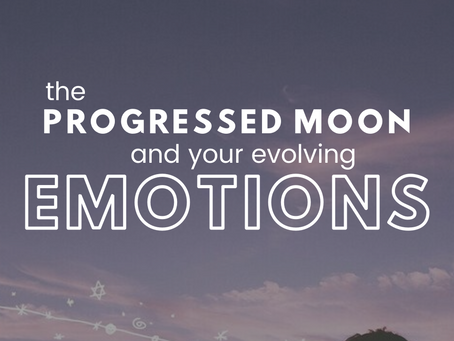 The Progressed Moon & Your Evolving Emotions